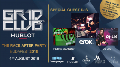 HUBLOT GR1D CLUB™ Budapest 2019 - The Race After Party